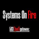 シングル「Systems On Fire」をリリースしました